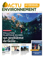 Actu-Environnement Le Mensuel N°412